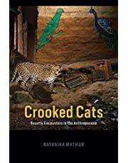 Crooked Cats: Beastly Encounters in the Anthropocene
