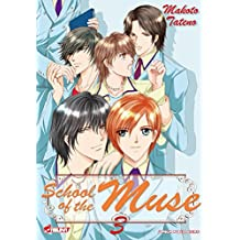 SCHOOL OF THE MUSE T.03