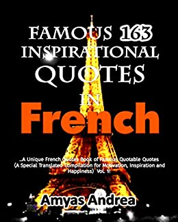 Famous 162 Inspirational quotes In French: A Unique French ...