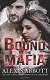 Bound to the Mafia (Bound to the Bad Boy) (Volume 2)