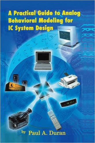A Practical Guide to Analog Behavioral Modeling for IC System Design 1998 Edition, Kindle Edition