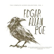 Edgar Allan Poe: The Complete Audio Collection, Vol. 1 Audiobook by Edgar Allan Poe Narrated by Kirby Heyborne, Ray Chase, Donald Corren, Cassandra Campbell, Grover Gardner