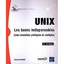 Unix  Les bases indispensables 3e édition