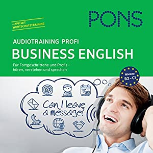 PONS Audiotraining Profi Business - English Hörbuch
