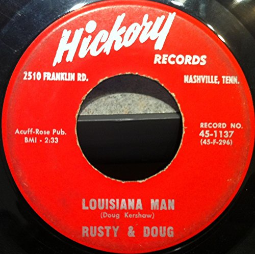 RUSTY & DOUG LOUISIANA MAN - MAKE ME REALIZE 45 rpm single