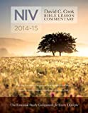 David C. Cook's NIV Bible Lesson Commentary 2014-15, Dan Lioy, 143470582X