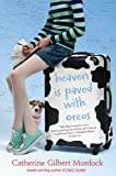 Heaven Is Paved with Oreos (Dairy Queen Book 4)