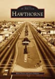 img - for Hawthorne (CA) (Images of America) by Walt Dixon (2005-06-20) book / textbook / text book