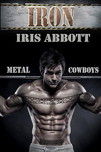 Iron  Metal Cowboys Book 6