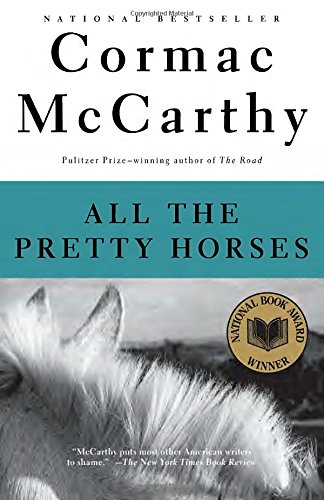 All the Pretty Horses (The Border Trilogy, Book (Auburn Bookends)