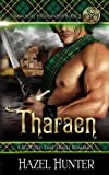 Tharaen (Immortal Highlander Book 2): A Scottish Time Travel Romance (Volume 2) by  Hazel Hunter in stock, buy online here