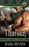 Tharaen (Immortal Highlander Book 2): A Scottish Time Travel Romance (Volume 2)