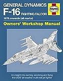 General Dynamics F-16 Fighting Falcon Manual: 1978 onwards (all marks)