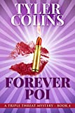 Forever Poi (Triple Threat Mysteries Book 4)