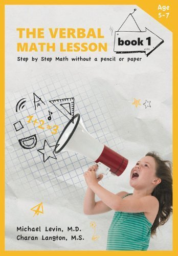 The Verbal Math Lesson Book 1: Step-by-Step Math Without Pencil or Paper by Michael Levin MD (2014-04-15)