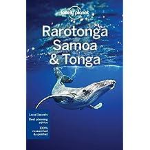 Lonely Planet Rarotonga, Samoa & Tonga 8th Ed.: 8th Edition
