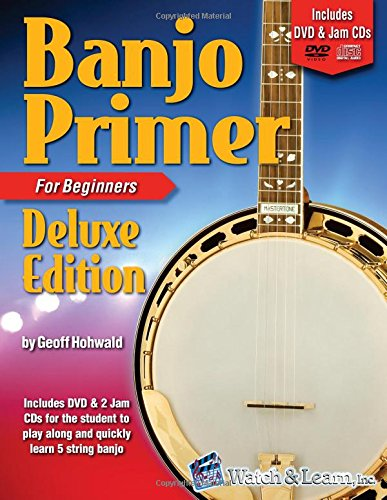 - Banjo Primer Book for Beginners Deluxe Edition with DVD and 2 Jam CDs