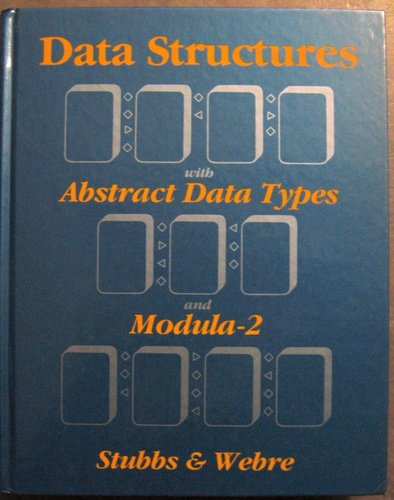 Data Structures With Abstract Data Types and Modula-2 by Brand: Brooks/Cole Pub Co