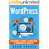 WordPress: Beginner's Guide To Building A WordPress Website