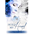 Hold My Hand (Heart And Soul Book 1)
