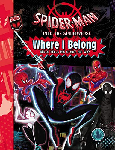 Spider-Man: Into the Spider-Verse: Where I Belong (Spider-Man Into the Spider-Verse)