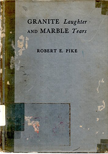 Granite Laughter and Marble Tears Epitaphs of Old New (Marble Grave Markers)
