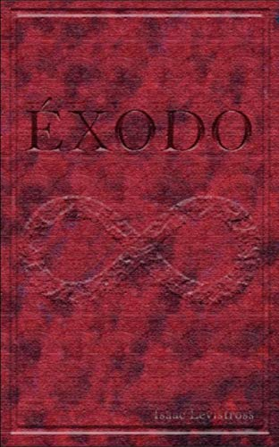 Amazon.com: Éxodo: Cronología de la Ruma y la Xanou (Spanish ...