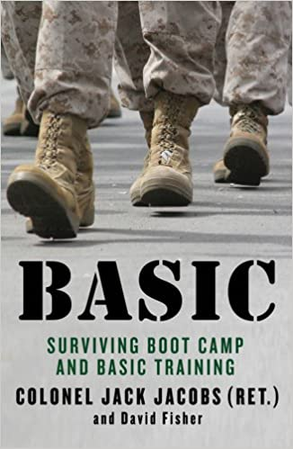 Basic: Surviving Boot Camp and Basic Training: Jack Jacobs