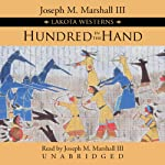 Hundred in the Hand  | Joseph M. Marshall III