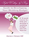Stylish Weddings & Things Guide to Developing Your Wedding Budget: 10-week course to help you develop a wedding budget you can stick to!