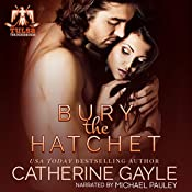 Bury the Hatchet: Tulsa Thunderbirds, Book 1 | Catherine Gayle