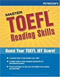 Master TOEFL Reading Skills, Thomson Arco Staff and Peterson's Guides Editors, 0768923271