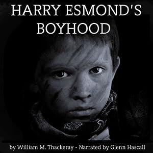 Harry Esmond's Boyhood Audiobook