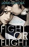 Fight or Flight, Jamie Canosa, 1482695693