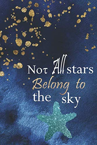 (Not All Stars Belong To The Sky: Blank Lined Notebook Journal Diary Composition Notepad 120 Pages 6x9 Paperback ( Beach ) 2)