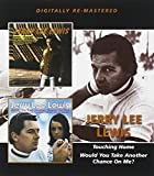 Touching Home/Would You Take Another Chance on Me? by Jerry Lee Lewis (2013-05-04)
