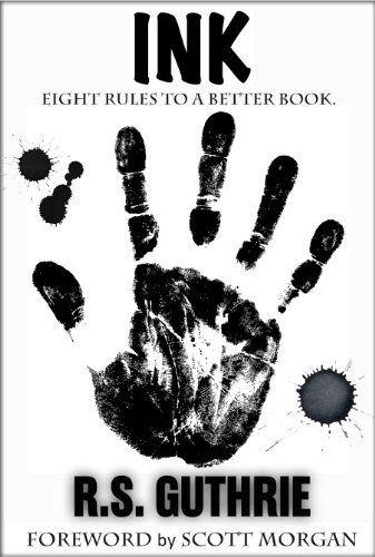 INK: Eight Rules To A Better Book