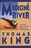 Medicine River, Thomas King, 0140254749