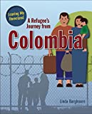 A Refugee's Journey from Colombia (Leaving My Homeland)