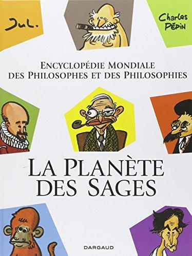 Planète des Sages (La)