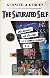 The Saturated Self, Kenneth J. Gergen, 0465071864