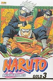 Naruto Gold - Volume 3