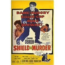 """SHIELD FOR MURDER film NOIR movie POSTER """"killer-cop runs berserk"""" 24X36 (reproduction, not an original)"""