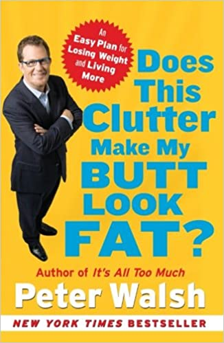Resultado de imagen de libro  does this clutter make my butt look fat