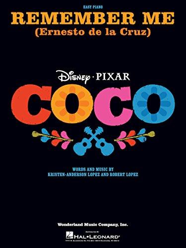 Remember Me (Ernesto de la Cruz) from the Movie Coco - EASY PIANO Sheet Music -