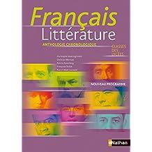 Français Littérature - Classe des lycées: Anthologie chronologique