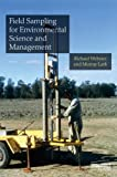 Field Sampling for Environmental Science and Management, Webster, Richard and Lark, Murray, 1849713685