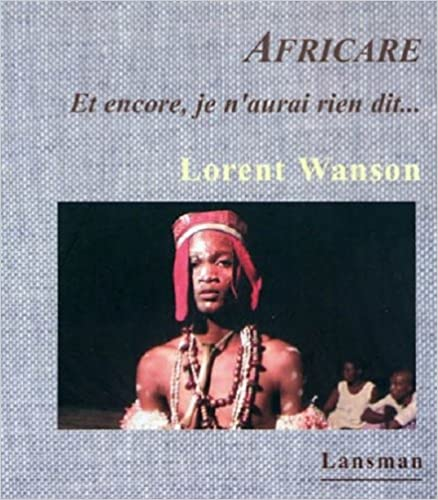 Africare. & Encore Je N'Aurai Rien Di pdf, epub ebook