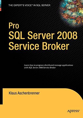 Pro SQL Server 2008 Service Broker by Apress