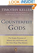 #8: Counterfeit Gods: The Empty Promises of Money, Sex, and Power, and the Only Hope that Matters